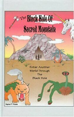 NEW - The Black Hole Of Sacred Mountain by Pociask, Stephen