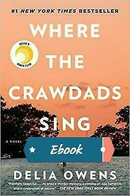 Where The Crawdads Sing by Delia Owens (2018, )