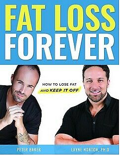 fat loss forever : how to lose fat and keep it off *p.d.f* fast delivery new