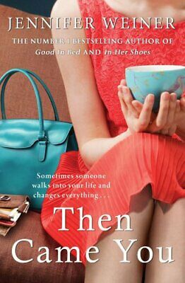 NEW - Then Came You by Weiner, Jennifer