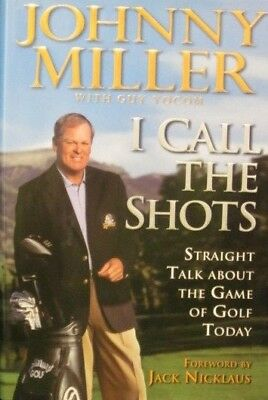 "JOHNNY MILLER HAND SIGNED BOOK ""I CALL THE SHOTS"" 1st ED. HARDCOVER/DJ COA"