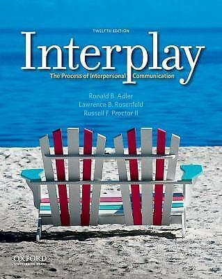 Interplay : The Process of Interpersonal Communication - 12TH EDITION. GREAT CON