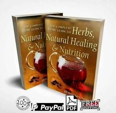 The Complete Home Guide to Herbs, Natural Healing, and Nutrition(e book,PDF)+MRR