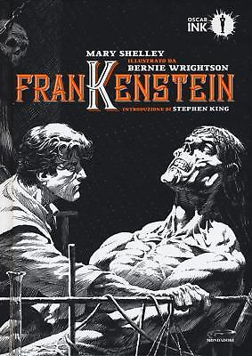 Frankenstein - Mary Shelley & Bernie Wrightson - Oscar Ink Mondadori New #Nsf3
