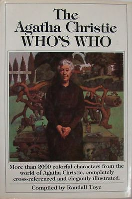 The Agatha Christie Who's Who - Compiled By Randall Toye