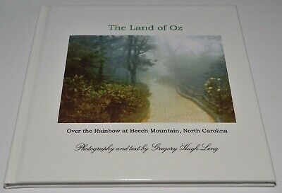 Land of Oz Over the Rainbow at Beech Mountain North Carolina WHITE BOOK NEW