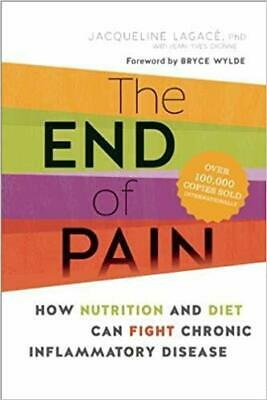 [PDF] The End of Pain How Nutrition and Diet Can Fight Chronic Inflammatory D...