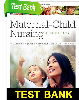 Maternal Child Nursing 4th Edition TEST BANK PDF