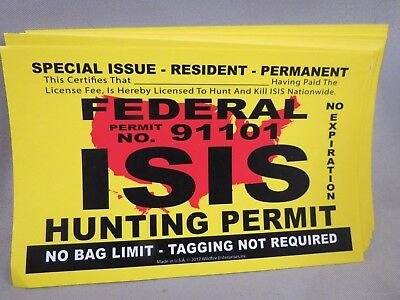 Wholesale Lot Of 20 Isis Terrorist Hunting Permit Decal Sticker Federal Trump Us