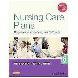 Nursing Care Plans: Diagnoses, Interventions, and Outcomes, 8e by Myers RN  MSN,