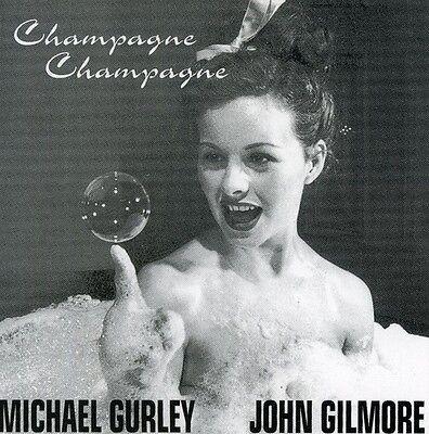 Gurley/Gilmore - Champagne Champagne [New CD]