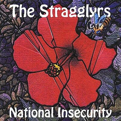 The Stragglyrs - National Insecurity [New CD]