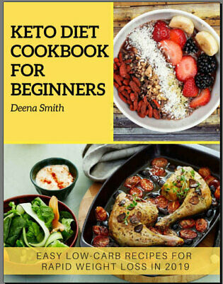 KETO DIET COOKBOOK  FOR BEGINNERS – EASY LOW-CARB RECIPES  Eb00k - FAST Delivery