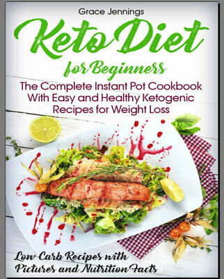 Keto Diet for Beginners – The Complete  Instant Pot Eb00k - FAST Delivery
