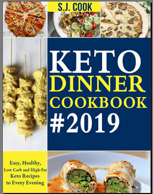 Keto Dinner Cookbook – Easy, Healthy, Low Carb and High-  Eb00k - FAST Delivery