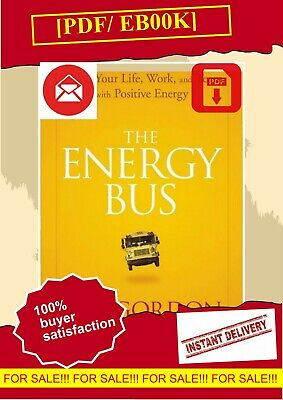 The Energy Bus: 10 Rules to Fuel Your   Jon GordonEßOOK