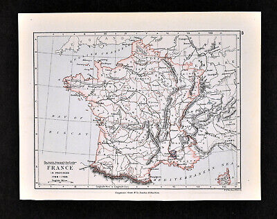 1892 Map France in Provinces 1769-1789 Eve of French Revolution Paris - Original
