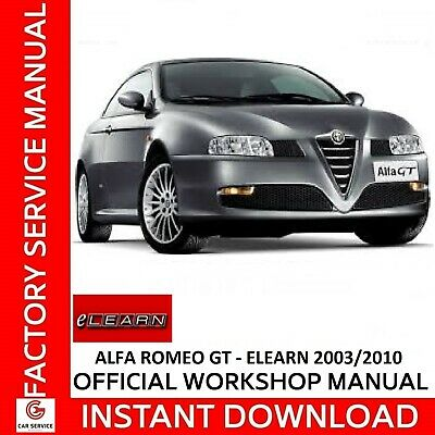 Alfa Romeo Gt Elearn - Manuale Officina Workshop Manual Service Wiring Diagrams