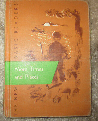 MORE TIMES AND PLACES The New Basic Readers 1955 Scott Forsman hard cover