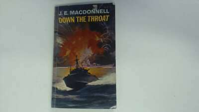 Good - Down The Throat - J. E. MacDonnell 1967-01-01  Horwitz Publications