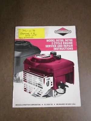 Briggs & Stratton Repair And Service Manual - Models 95700, 96700, 2 Cycles