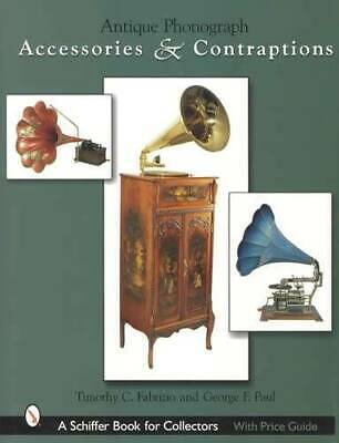 Antique Phonographs Accessories & Extras Collector Guide incl Horn ID, Cylinders