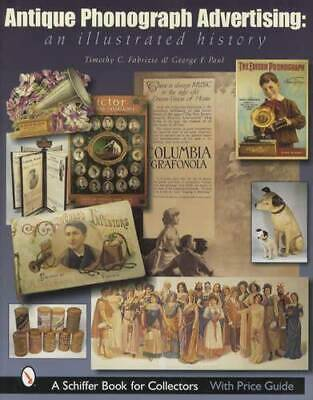Antique Phonograph Advertising Collectors Guide incl Signs Ads & More