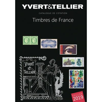 Catalogue de cotation timbres de France 2019 Yvert et Tellier.