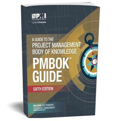 A Guide to the PROJECT MANAGEMENT BODY OF KNOWLEDGE | PMBOK Guide 6th Ed (PDF)