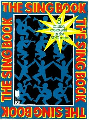 THE SING BOOK 1990 - ABC BOOKS - Australian Primary School Song Book SHEET MUSIC