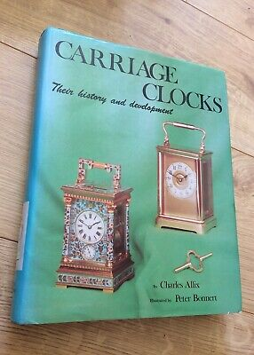 Charles Allix CARRIAGE CLOCKS their history & development hardback ACC 1974