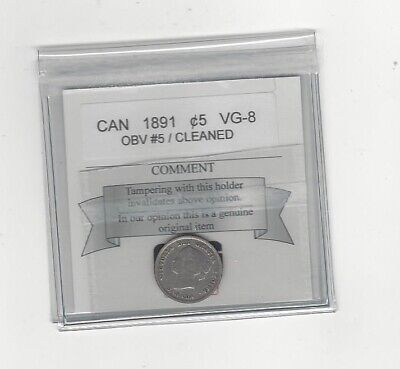 1891 Obv.#5  Coin Mart Graded Canadian,  5 Cent, **VG-8 Cleaned**
