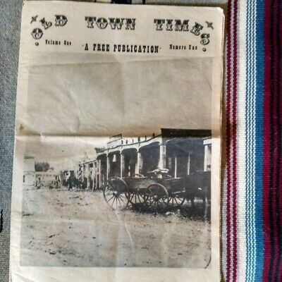 New Mexico newspaper publications. OLD TOWN TIMES VOLUME ONE.
