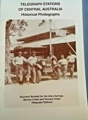 Telegraph stations of central Australia Historical Photographs  LOCAL HISTORY