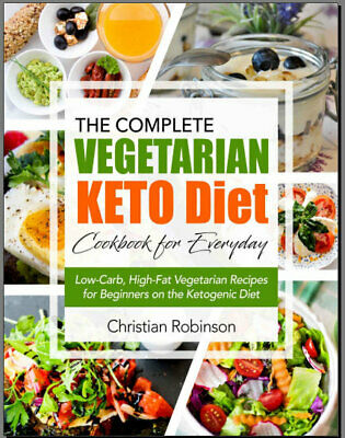 Keto Diet Cookbook – The Complete Vegetarian Keto 2019 - Eb00k - FAST Delivery