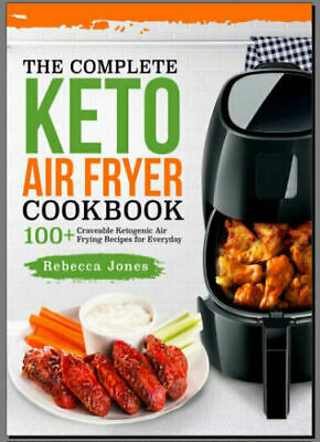 The Complete Keto Air Fryer Cookbook 100 + Eb00k/PDF - FAST Delivery