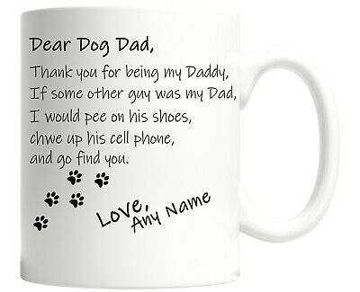 Dear Dog Dad Fathers Day MUG Birthday Gifts Personalised Cup Best Daddy