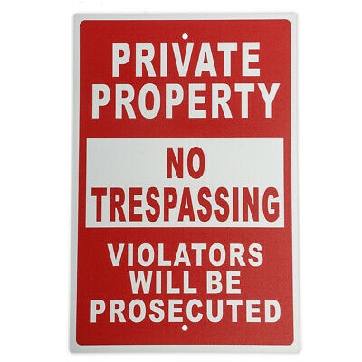 Private Property No Trespassing Violators Will Be Prosecuted Metal Sign Warning