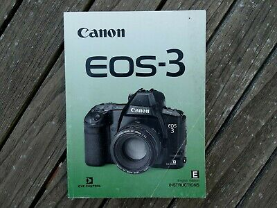 Canon Eos 3 Instruction Manual - Original not a copy - Free UK Postage