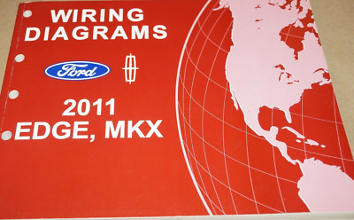 2011 ford edge & lincoln mkx wiring electrical diagram manual oem factory