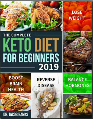 The Complete Keto Diet for Beginners #2019 – Lose Weight,  Eb00k - FAST Delivery