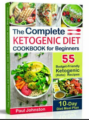 The Complete Ketogenic Diet Cookbook for Beginners – PDF EB00k Fast Delivery