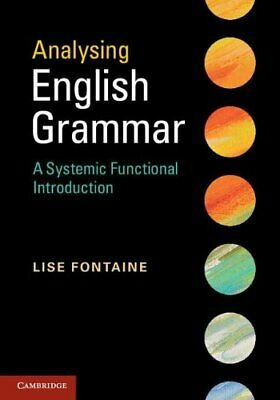 [PDF] Analysing English Grammar A Systemic Functional Introduction  by Lise Font