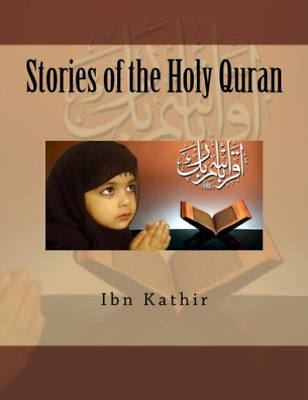 Kathir Ibn-Stories Of The Holy Quran BOOK NEW