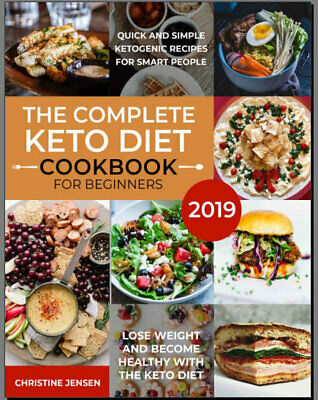 The Complete Keto Diet Cookbook For Beginners 2019 – PDF/Eb00k Fast Delivery