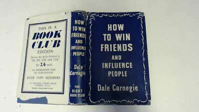 Good - How to Win Friends & Influence People - Carnegie, Dale 1950-01-01  The Ri