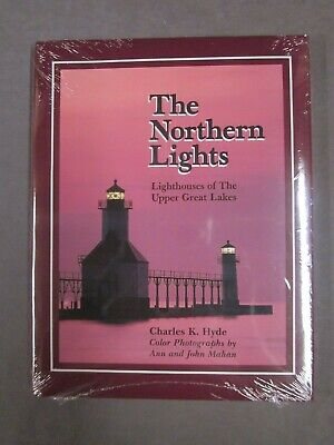The Northern Lights   Lighthouses of the Upper Great Lakes   Hyde   1995