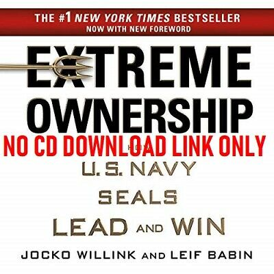 Extreme Ownership: How U.S. Navy SEALs Lead and Win (Audiobook)