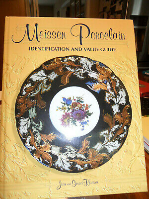 Meissen Porcelain I.D. & Value Guide, Jim/Susan Harran  FREE DOMESTIC SHIPPING