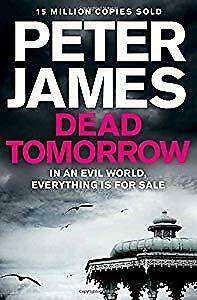 Dead Tomorrow, Peter James, Used; Acceptable Book